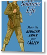 Make The Regular Army Your Career Metal Print by War Is Hell Store