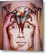 Open Mind For A New World Metal Print by Paulo Zerbato