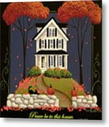 Peace Be To This House Metal Print by Catherine Holman