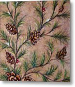 Pine Cones And Spruce Branches Metal Print by Nancy Mueller