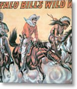 Poster For Buffalo Bill's Wild West Show Metal Print by American School