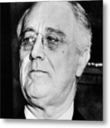 President Franklin Delano Roosevelt Metal Print by War Is Hell Store