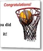 Slam Dunk Congratulations Greeting Card Metal Print by Yali Shi