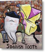 Spanish Tooth Metal Print by Anthony Falbo