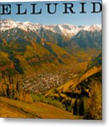 Telluride Colorado Metal Print by David Lee Thompson