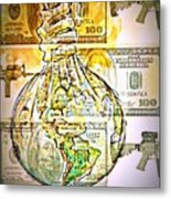 The World Is Money Metal Print by Paulo Zerbato