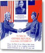 We Salute The Chinese Republic Metal Print by War Is Hell Store