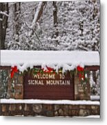 Welcome To Signal Mountain Metal Print by Tom and Pat Cory