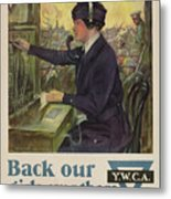 World War I Ywca Poster Metal Print by Clarence F Underwood