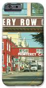 Cannery Row Monterey California iPhone Case by Artist and Photographer Laura Wrede
