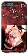 Don't Give Up iPhone Case by Randi Grace Nilsberg