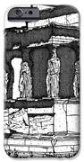 Erechtheion Caryatids iPhone Case by Calvin Durham