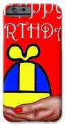 HAPPY BIRTHDAY 2 iPhone Case by Patrick J Murphy