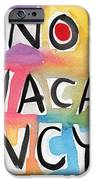 No Vacancy iPhone Case by Linda Woods