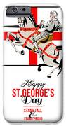 Stand Tall Stand Proud Happy St George Day Retro Poster iPhone Case by Aloysius Patrimonio
