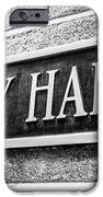 Chicago City Hall Sign In Black And White IPhone Case by Paul Velgos