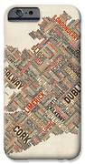 Ireland Eire City Text Map IPhone Case by Michael Tompsett