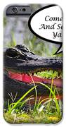 Alligator Yall Come Back Card IPhone Case by Al Powell Photography USA