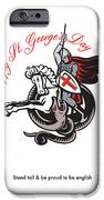 Stand Tall Proud English Happy St George Stand Retro Poster IPhone Case by Aloysius Patrimonio