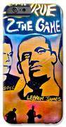 Stay True 2 The Game No 1 IPhone Case by Tony B Conscious