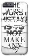 The Worst Mistake IPhone 6s Case by Wrdbnr