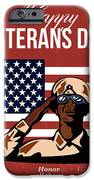 Veterans Day Greeting Card American IPhone Case by Aloysius Patrimonio