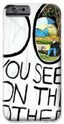 What Do You See On The Other Side IPhone Case by Valentino Visentini