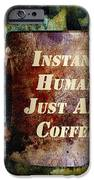 Gritty Instant Human IPhone 6s Case by Angelina Vick