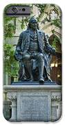 Ben Franklin At The University Of Pennsylvania IPhone Case by John Greim