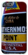 Only 90 Miles To Cuba IPhone Case by Susanne Van Hulst