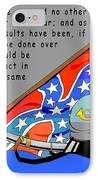 Confederate States Of America Robert E Lee IPhone Case by Digital Creation