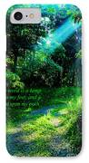Light Unto My Path IPhone Case by Thomas R Fletcher