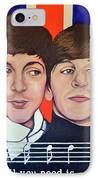 All You Need Is Love  IPhone Case by Tom Roderick