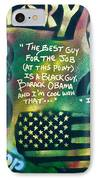 Barack And Mos Def IPhone Case by Tony B Conscious