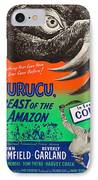 Curucu Beast Of The Amazon IPhone Case by MMG Archives