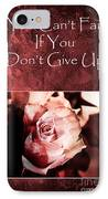 Don't Give Up IPhone Case by Randi Grace Nilsberg