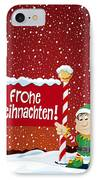 Frohe Weihnachten Sign Christmas Elf Winter Landscape IPhone Case by Frank Ramspott