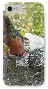 Mr. Rooster And All The Chickens Scratching For A Snack IPhone Case by Artist and Photographer Laura Wrede