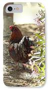 Mr. Rooster Takes A Stroll IPhone Case by Artist and Photographer Laura Wrede