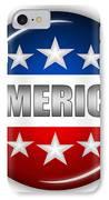 Nice America Shield IPhone Case by Pamela Johnson