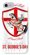 Stand Tall Happy St George Day Retro Poster IPhone Case by Aloysius Patrimonio