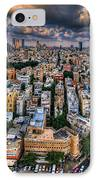 Tel Aviv Lookout IPhone Case by Ron Shoshani