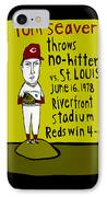 Tom Seaver Cincinnati Reds IPhone Case by Jay Perkins