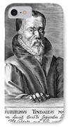 William Tyndale (1492?-1536) IPhone Case by Granger