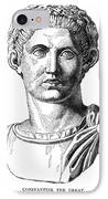 Constantine I (d. 337) IPhone Case by Granger