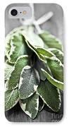 Bunch Of Fresh Sage IPhone Case by Elena Elisseeva