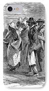 Freedmens Bureau, 1866 IPhone Case by Granger