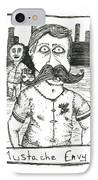 Mustache Envy IPhone Case by Michael Mooney