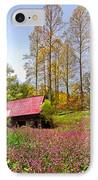 The Old Barn At Grandpas Farm IPhone Case by Debra and Dave Vanderlaan