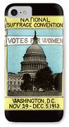 1913 Votes For Women IPhone Case by Historic Image